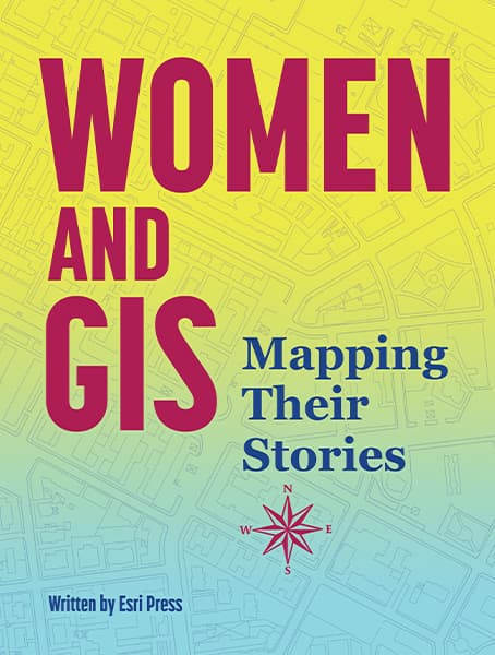 Women and GIS: Mapping Their Stories Cover