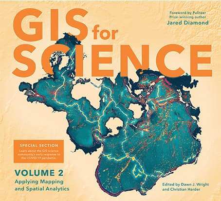GIS for Science: Applying Mapping and Spatial Analytics, Volume 2 Cover