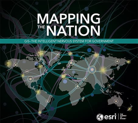 Mapping the Nation: GIS - The Intelligent Nervous System for Government (2020) Cover