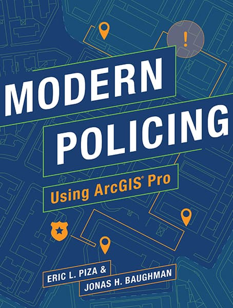 Modern Policing Using ArcGIS Pro Cover