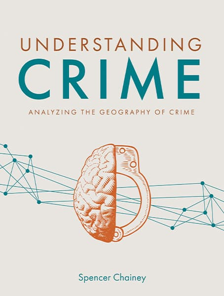 Understanding Crime: Analyzing the Geography of Crime Cover