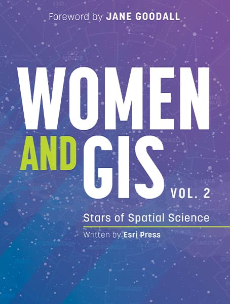 Women and GIS, Volume 2: Stars of Spatial Science Cover