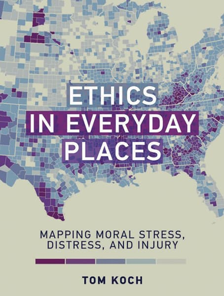 Ethics in Everyday Places: Mapping Moral Stress, Distress, and Injury Cover