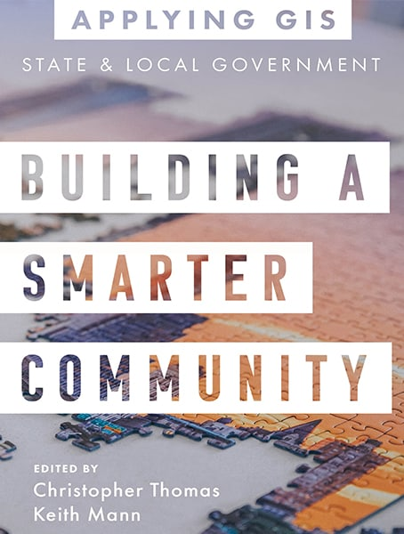 Building a Smarter Community: GIS for State and Local Government Cover
