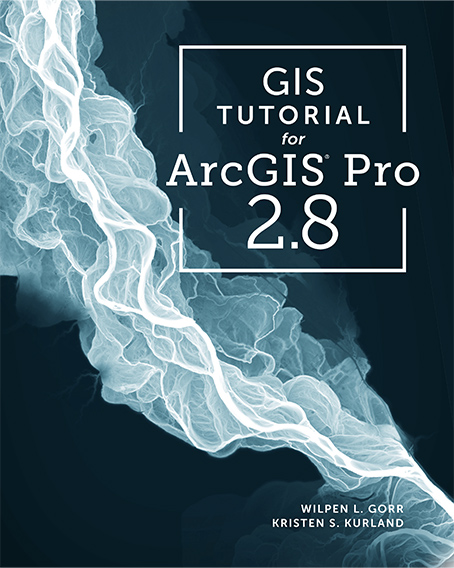 GIS Tutorial for ArcGIS Pro 2.8 Cover