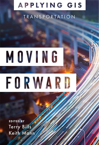 Moving Forward: GIS for Transportation Cover