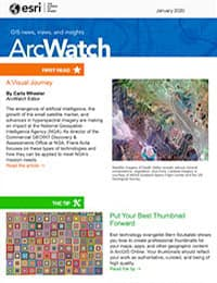 January 2020 issue of ArcWatch