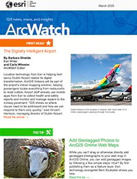 March 2020 issue of ArcWatch
