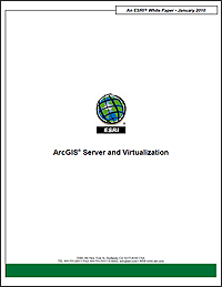 ArcGIS for Server and Virtualization