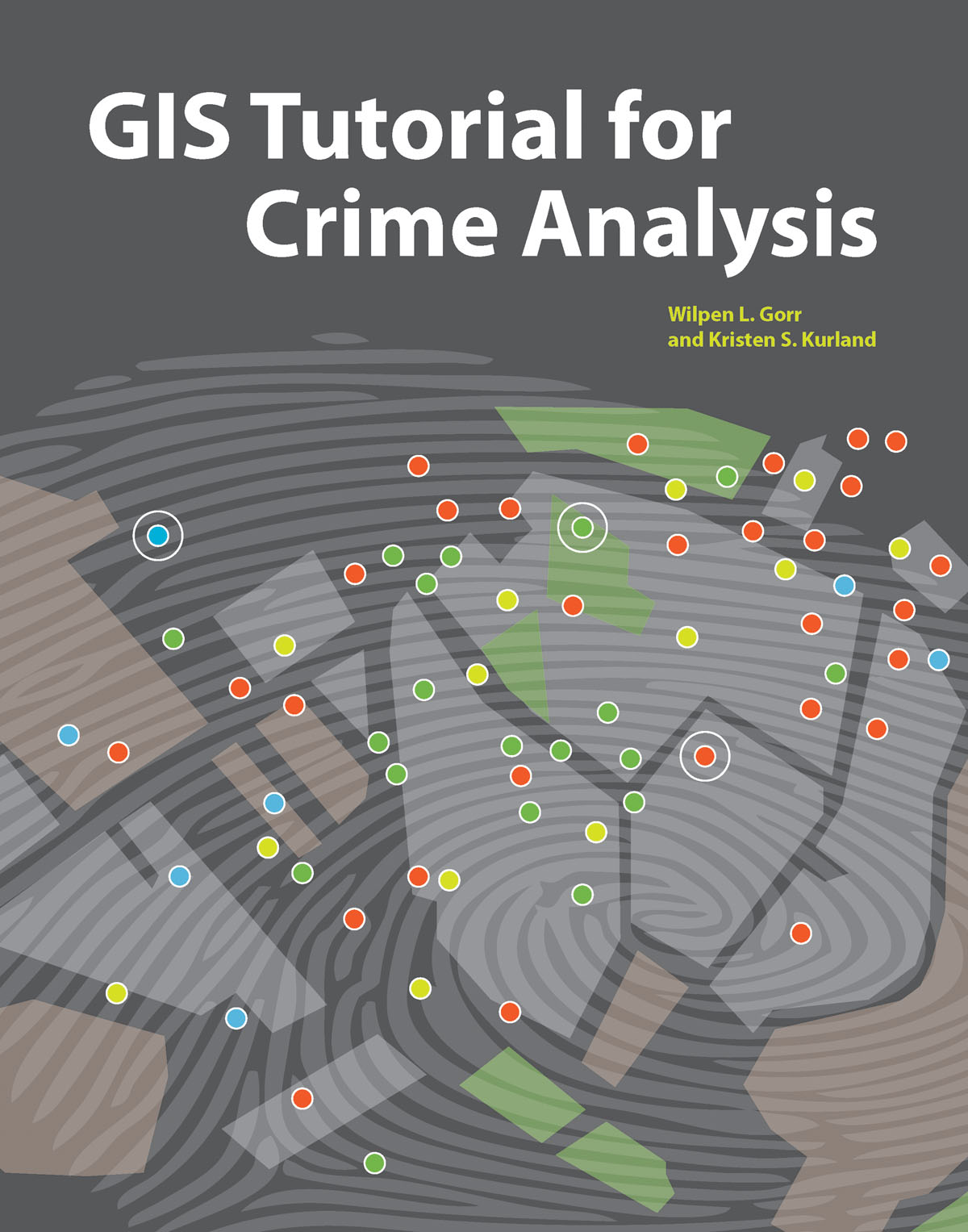 Esri Press Book Presents Latest Crime Mapping and ysis ... on computerized crime mapping, map crime mapping, historical gis, gis and hydrology, crime prevention, crime analysis, gis crime-fighting, traditional knowledge gis, uniform crime reports, routine activity theory, geographic information system, police crime mapping, white-collar crime, remote sensing application, benefits of crime mapping, geographic profiling, fixing broken windows, gis applications,