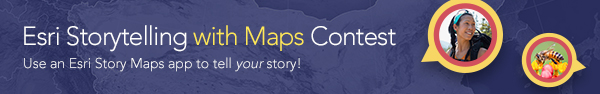 Esri Storytelling with Maps Contest