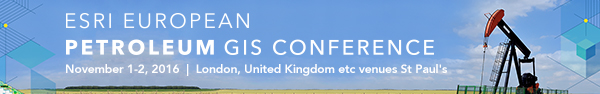 Esri European Petroleum GIS Conference | November 1-2, 2016 | London, United Kingdom etc venues St Paul's