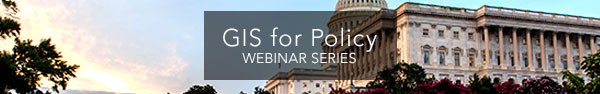 GIS for Policy | Webinar Series