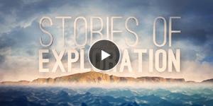 Stories of Exploration