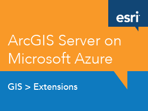 ArcGIS Server on Microsoft Azure