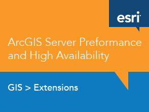 ArcGIS Server Performance and High Availability
