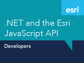.NET and the Esri JavaScript API