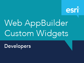 Web AppBuilder Custom Widgets