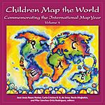 Children Map the World: Commemorating the International Map Year, Volume 4