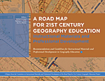 A Road Map for 21st Century Geography Education