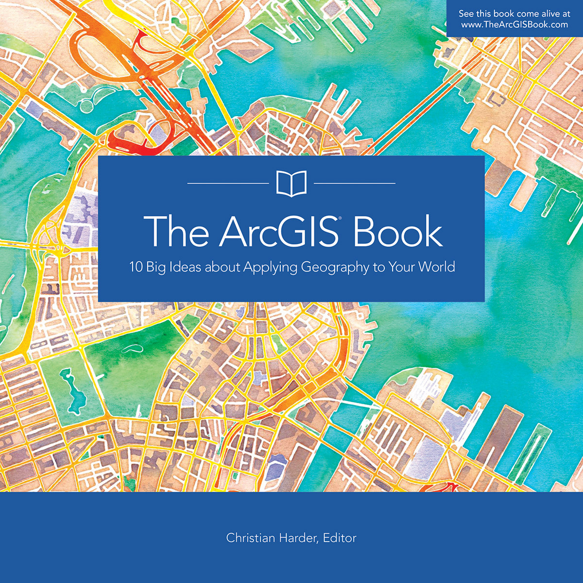 The ArcGIS Book is an easy-to-comprehend guide to 10 big web mapping ideas and how to use the ArcGIS platform to put those ideas into action.