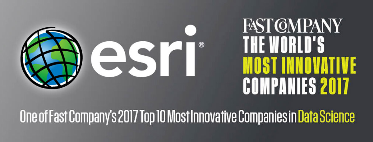 Esri is one of Fast Company's Most Innovative Companies of 2017.