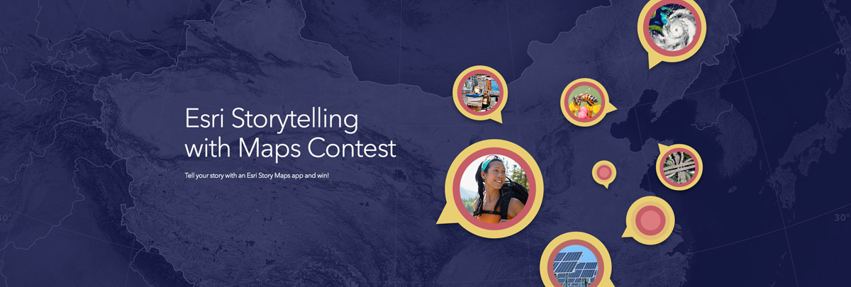 Esri's Storytelling with Maps Contest